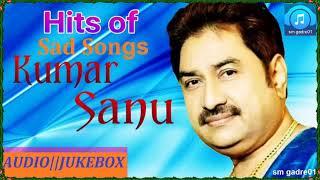 Download Lagu Kumar Sanu Superhit Hindi Sad Songs JUKEBOX Hindi Sad SONGS Gratis STAFABAND