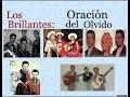 Download Los Brillantes:  Oración del Olvido  -  (letra y acordes) MP3 song and Music Video