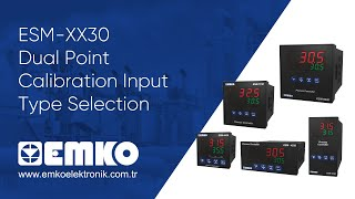 Emko Elektronik ESM-XX30 Dual Point Calibration Input Type Selection