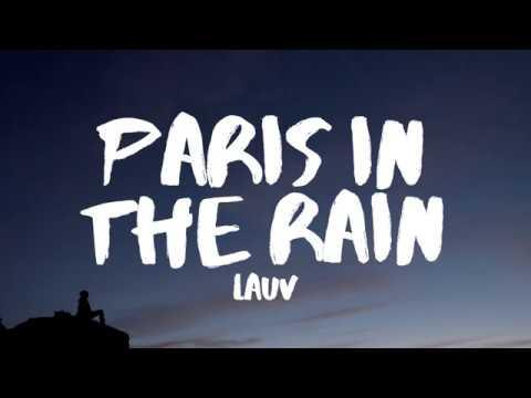 Download Lagu Lauv - Paris in the Rain (Lyrics) MP3 Free