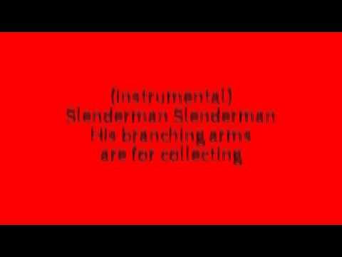 Slenderman song LYRICS