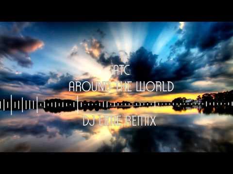 ATC - Around the World (DJ Lime Remix)