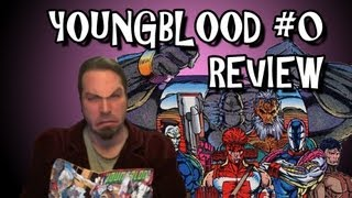 Youngblood #0 Review