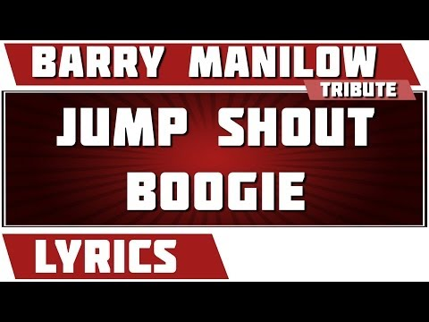 Barry Manilow - Jump Shout Boogie