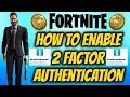 Fortnite How To Enable 2 Factor Authentication (EPIC MEGA SALE)