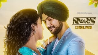 Vini Wali Wang (Lyrical Audio) Shabbi Mahal | Punjabi Lyrical Audio 2017 | White Hill Music
