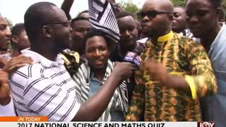 2017 National Science and Maths Quiz - Joy News Today (27-6-17)
