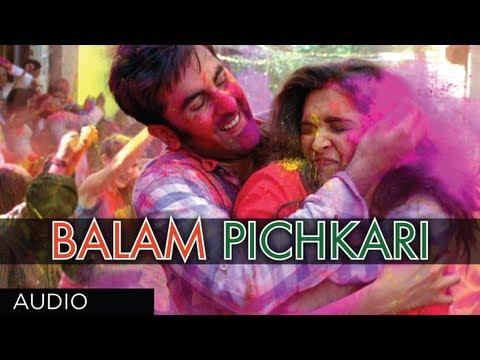 Balam Pichkari Full Song (Audio) Yeh Jawaani Hai Deewani   Ranbir...
