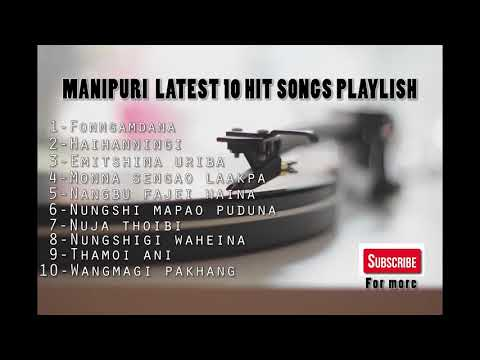 MANIPURI- Latest Hit Songs-Playlist 2017