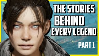 The True Stories Behind Every Character In Apex Legends - Part 1 (Apex Legends Lore)