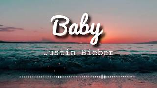 Justin Bieber - Baby ft. Ludacris (Lyrics Video)