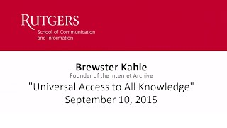 Brewster Kahle:  Universal Access to All Knowledge