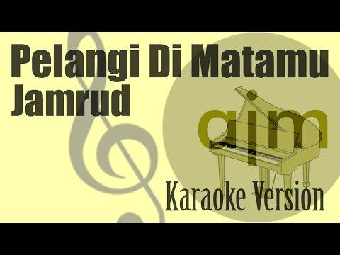 download lagu Jamrud - Pelangi Di Matamu Karaoke  Ayje gratis