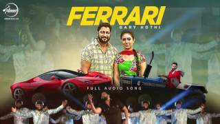 Ferrari (Audio Song) | Gary Hothi | Punjabi Song  | Speed Records