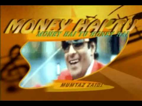 Money Hai Tu Honey Hai video