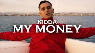 KIDDA - MY MONEY