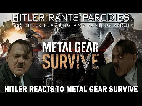 Hitler reacts to Metal Gear Survive