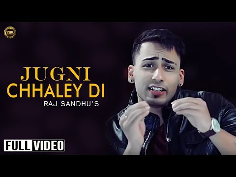JUGNI CHHALEY DI |RAJ SANDHU |YAAR ANMULLE RECORDS |OFFICIAL...