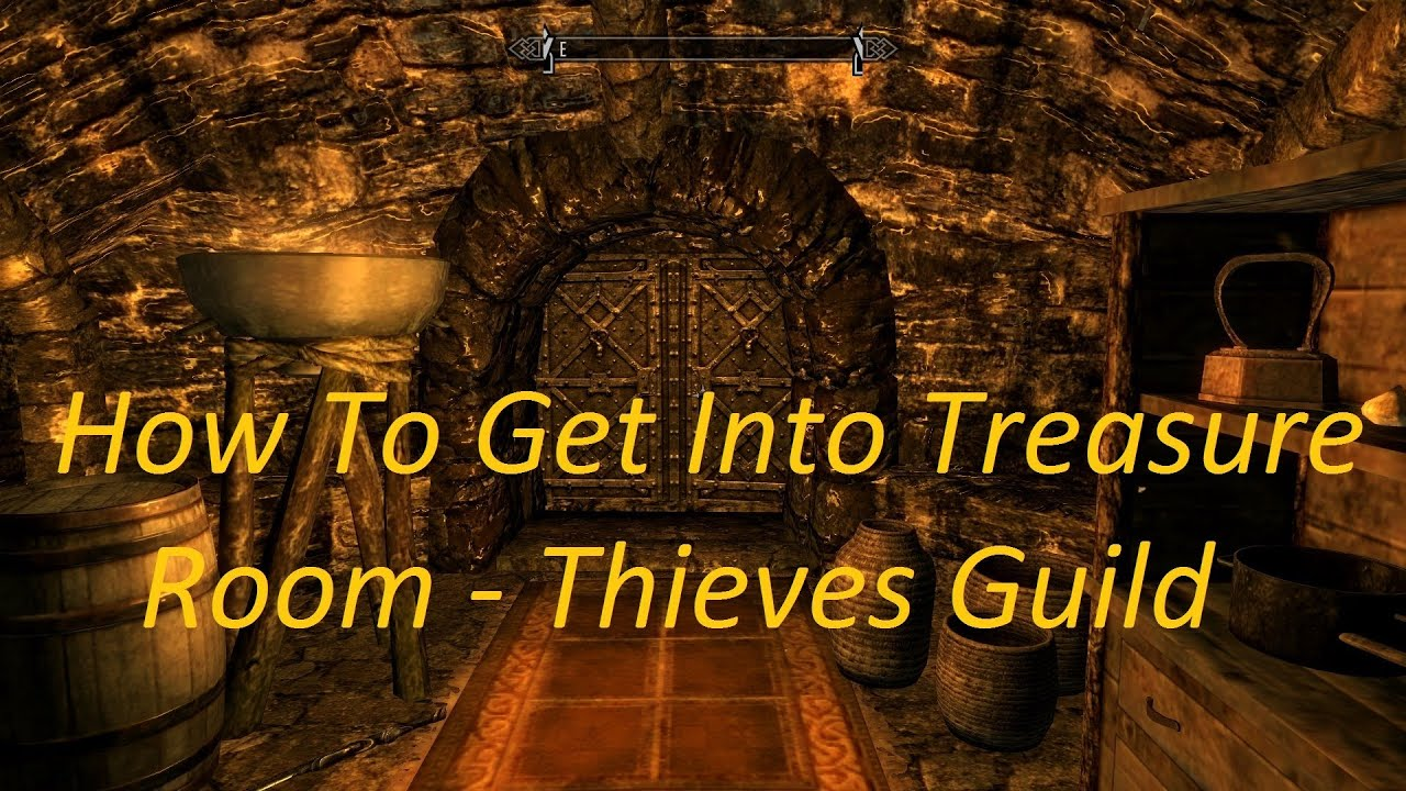 Skyrim Pc How To Get Into The Thieves Guild Treasure Room