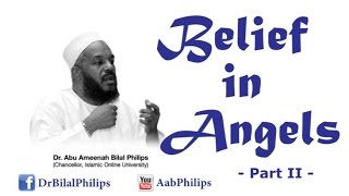 Belief in Angels  [Part 2] – Dr. Bilal Philips [HD]