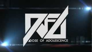 Dose of Adolescence - A.O.A.S.