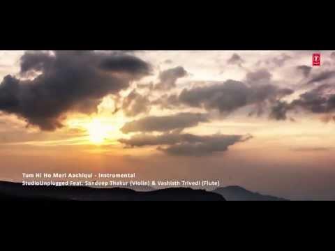 Tum Hi Ho Meri Aashiqui   Studio Unplugged Ft  Sandeep Thakur   Vashisth Trivedi)   Jai   Parthiv video