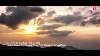 download lagu Tum Hi Ho Meri Aashiqui   Studio Unplugged gratis