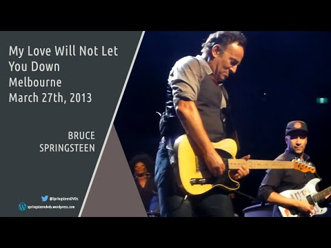 Bruce Springsteen | My Love Will Not Let You Down - Melbourne - 27/03/2013 (Multicam/Dubbed)