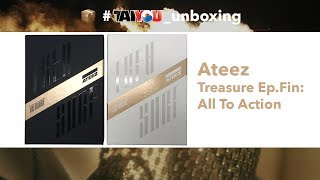 "Ateez (에이티즈) ""Treasure Ep.Fin : All To Action"" - Unboxing Kpop Taiyou"