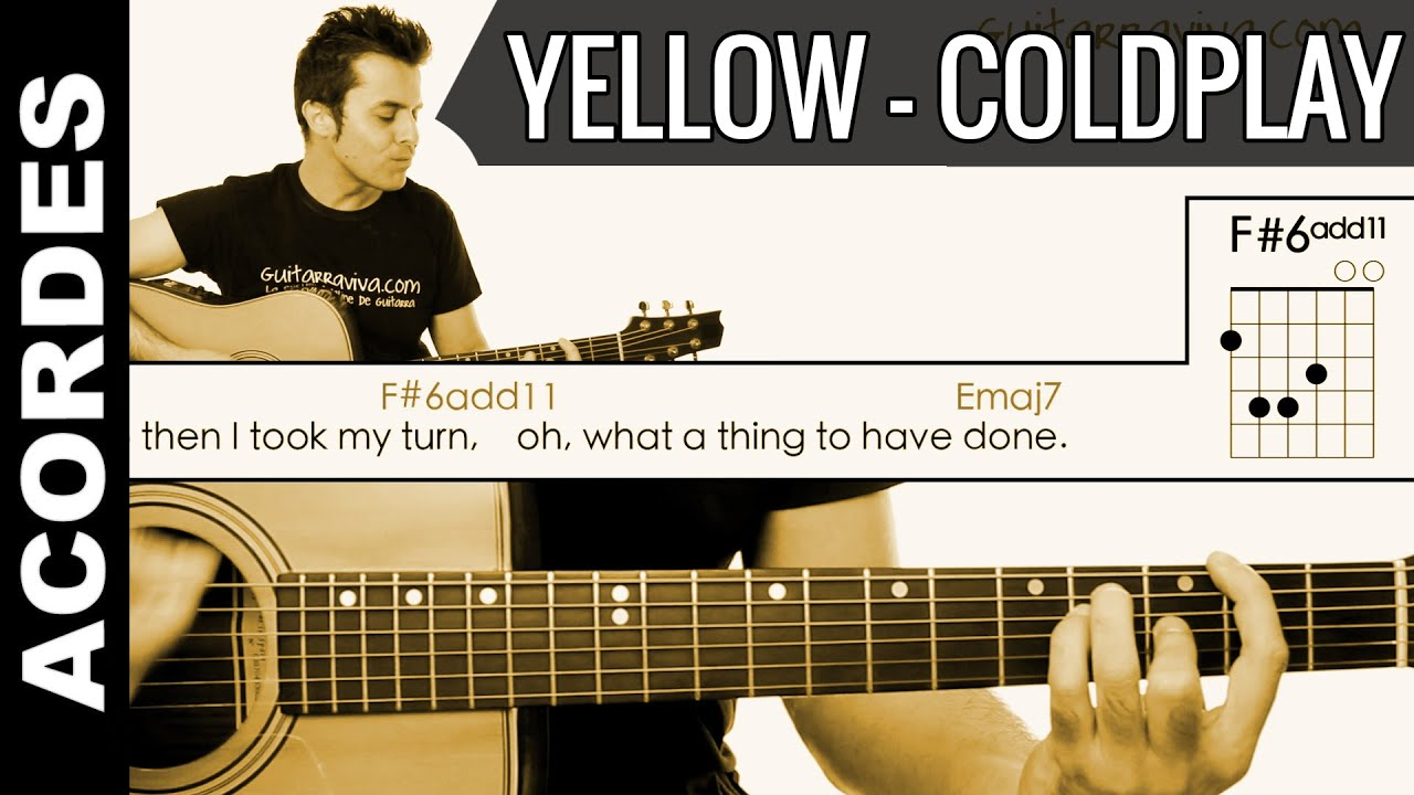 Yellow de ColdPlay Acordes Guitarra Guitar Cover chords como tocar tutorial - YouTube