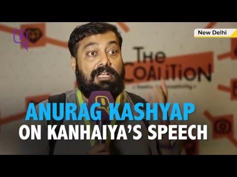 'Kanhaiya Kumar's Speech had a lot of Chutzpah': Anurag Kashyap