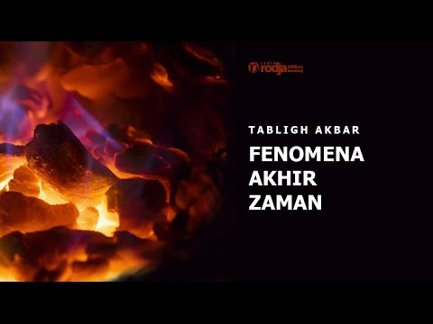 Tabligh Akbar : FENOMENA AKHIR ZAMAN | Ustadz Abu Haidar As Sundawy