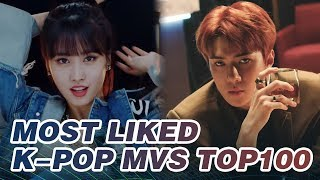 [TOP 100] MOST LIKED K-POP MV OF ALL TIME  • November 2018