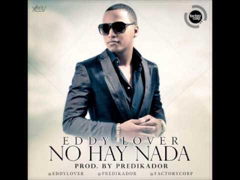 No Hay Nada Eddy Lover Prod. Predikador