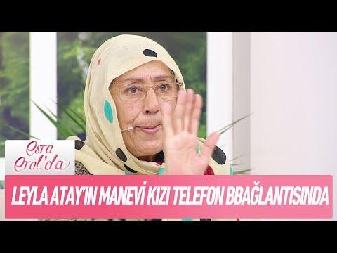 Leyla atay'ın manevi kızı telefon bağlantısında  - Esra Erol'da 24 Kasım 2017