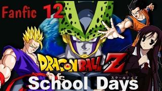 Que hubiera pasado si gohan caia en school days parte 12.