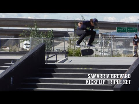 Samarria Brevard kickflip triple set