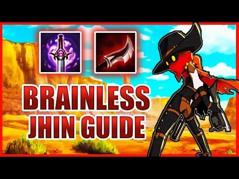 BRAINLESS JHIN GUIDE [ League of Legends ]