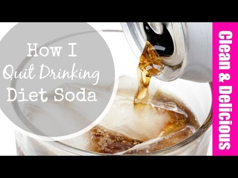 How I Quit Drinking Diet Soda Clean Delicious
