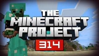 THIS IS CRAZY!!! - The Minecraft Project | #314