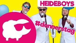 Donnerstag ist fast Freitag ist fast Wochenende [Heideboys♪] (Donnerstags-Song, Donnerstag-Lied)