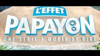 Musique OASIS Le Série L'effet Papayon Episode 4 Saison 1   Le Jour Jus