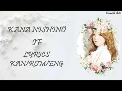 Kana Nishino - If Lyrics Kan/Rom/Eng