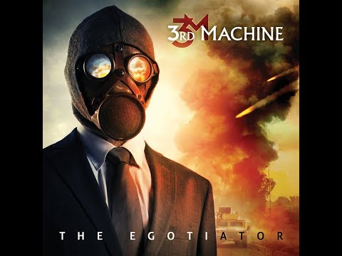 3rd Machine - The Egotiator (official videoclip)
