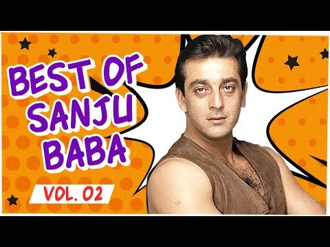 Best Of Sanju Baba | Vol. 2 | Best Scenes Of Sanjay Dutt | Sanju Baba Bollywood Movie Scenes