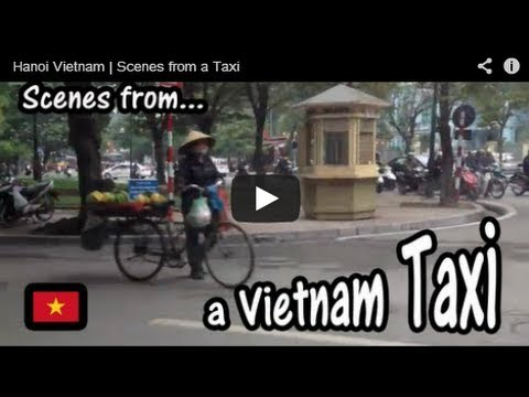 Hanoi Vietnam | Scenes from a Taxi