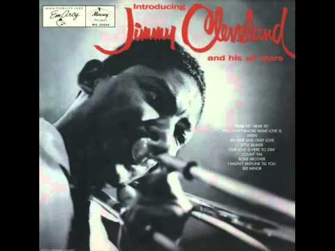 Jimmy Cleveland and His All Stars - You Don't Know What Love Is