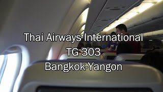 Thai Airways Airbus A330-300 Flight Report: TG 303 Bangkok to Yangon
