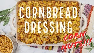 Cornbread Dressing with Maple Sausage and Corn Nuts
