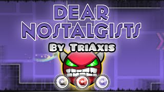 Geometry Dash [2.0] (Demon) - Dear Nostalgists by TriAxis | GuitarHeroStyles